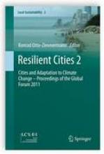 Resilient Cities 2: Cities and Adaptation to Climate Change